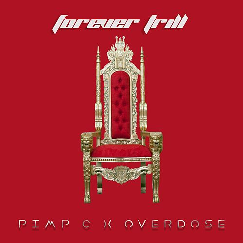 Forever Trill - EP by Overdose