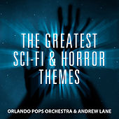 Play & Download The Greatest Sci-Fi & Horror Themes by Andrew Lane | Napster