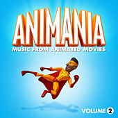 Play & Download Animania - Music from Animated Movies Vol. 2 by Various Artists | Napster
