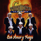 Play & Download Con Amor Y Fuego by Tormenta De Durango | Napster