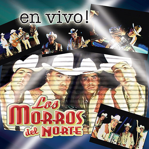 Play & Download En Vivo! by Los Morros Del Norte | Napster