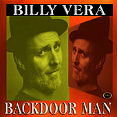 Play & Download Backdoor Man by Billy Vera | Napster