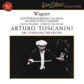 Wagner: Siegfried & Götterdämmerung (Excerpts) by Arturo Toscanini