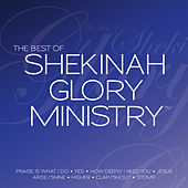 The Best of Shekinah Glory Ministry by Shekinah Glory Ministry