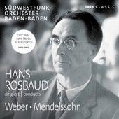 Weber & Mendelssohn: Orchestral Works by Various Artists