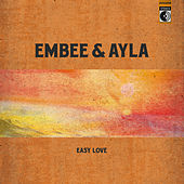 Easy Love by Ayla