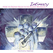 Play & Download Intimacy by PK Farstad | Napster