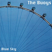 Play & Download Blue Sky by The Buoys | Napster