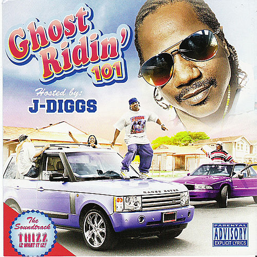 Play & Download J-Diggs Presents: Ghost Ridin 101 by Various Artists | Napster