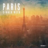 Paris Dinner Week, Vol. 1 by Various Artists