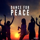 Dance For Peace, Vol. 1 (Finest Deep House Tunes) by Various Artists