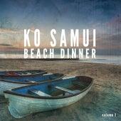 Ko Samui Beach Dinner, Vol. 1 (Compiled by Prana Tones) by Various Artists
