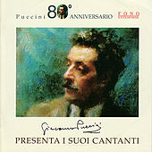 Giacomo Puccini: La sua voce by Various Artists
