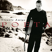 Poeta by Vicente Amigo