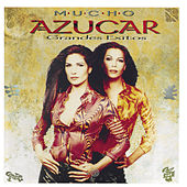 Play & Download Mucho Azucar (Grandes Exitos) by Azucar Moreno | Napster