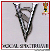 Vocal Spectrum II by Vocal Spectrum