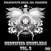 Play & Download Certified Hustlers Vol. 2 by Various Artists | Napster
