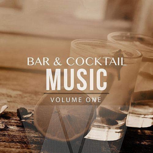 Bar & Cocktail Music, Vol. 1 (Compiled by James Butler) by Various Artists