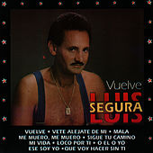 Play & Download Vuelve by Luis Segura | Napster