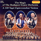 Play & Download The Magic of The Budapest Gypsy Orchestra by Various Artists | Napster
