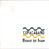 Play & Download Bravo To Ivan by Various Artists | Napster