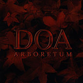 Play & Download Arboretum by D.O.A. | Napster