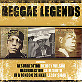 Play & Download Reggae Legends featuring Delroy Wilson, Slim Smith, & Leroy Smart by Various Artists | Napster