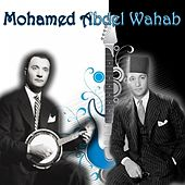 Mohamed Abdel Wahab by Mohamed Abdel Wahab