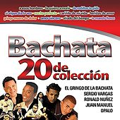 Play & Download Bachata - 20 de Coleccion by Various Artists | Napster
