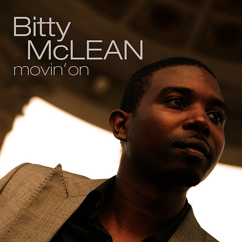 Play & Download Movin' On by Bitty McLean | Napster