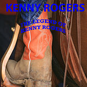 The Legend of Kenny Rogers by Kenny Rogers