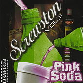 Screwston Vol. II - Pink Soda by Various Artists