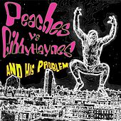 Peaches vs. Gibby Haynes and His Problem (vinyl) von Peaches