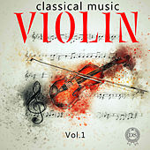 Classical Music - Violin, Vol. 1 by Vladimir Trofimov