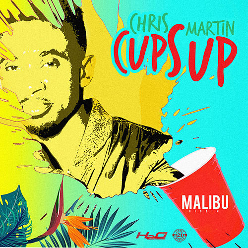 Cups Up by Chris Martin