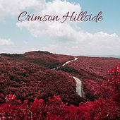 Crimson Hillside by Nature Sounds