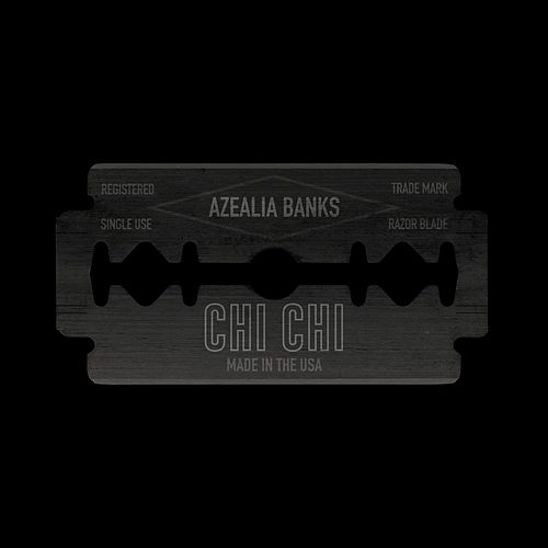 Chi Chi by Azealia Banks