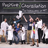 Positive Chorallation de The Chorallaries of MIT