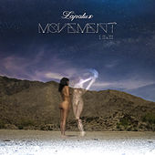 Movement I, II & III by Lapalux