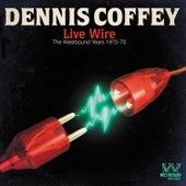 Live Wire by Dennis Coffey
