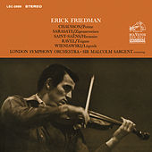 Friedman Plays Chausson, Sarasate, Saint-Saens, Ravel & Wieniawski by Erick Friedman