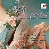 Voice of the Soul - Flute Music by Jean Daniel Braun by Marion Treupel-Franck