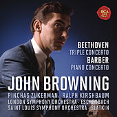 Beethoven: Concerto for Piano, Violin, Cello and Orchestra, Op.56 & Barber: Concerto for Piano and Orchestra, Op. 38 by John Browning
