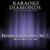 Karaoke Summer Hits, Vol. 1 by Karaoke - Diamonds