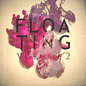 Floating Vol. 2 by Various Artists
