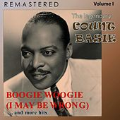 The Legendary Count Basie, Volume I: Boogie Woogie (I May Be Wrong)... and More Hits (Remastered) von Count Basie
