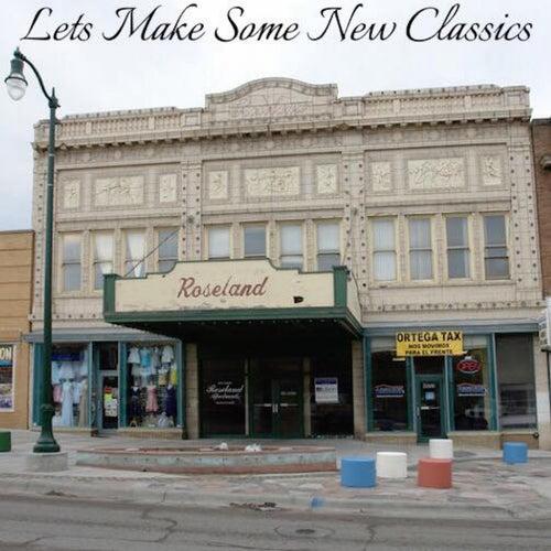Lets Make Some New Classics de Stevie B