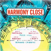 Harmony Close (Original Cast Recording) by Various
