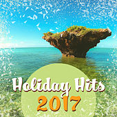 Holiday Hits 2017 – Sexy Vibes, Dance Party, Electronic Beats, Summer Chill, Party Night, Relax, Ibiza Lounge by Top 40