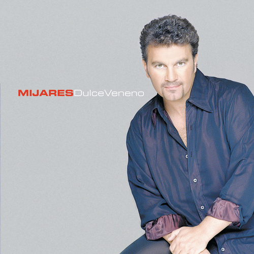 Play & Download Dulce Veneno by Mijares | Napster